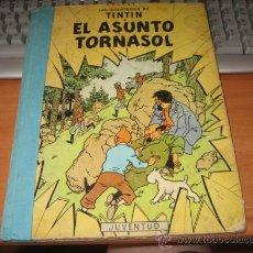 Cómics: LAS AVENTURAS DE TINTIN EL ASUNTO TORNASOL EDITORIAL JUVENTUD 3ª EDICION 1968 LEER DESCRIPCION. Lote 22673310