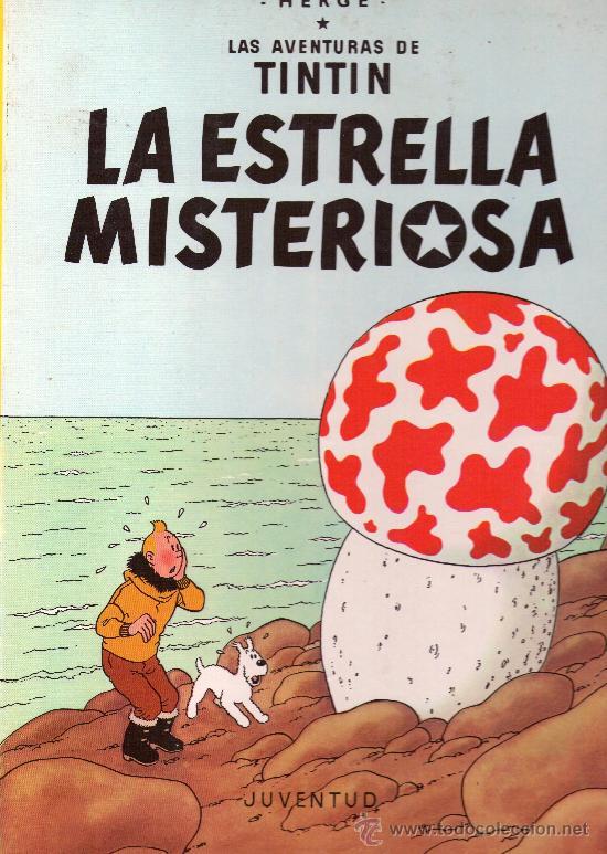 641- LA ESTRELLA MISTERIOSA (Tebeos y Comics - Juventud - Tintín)