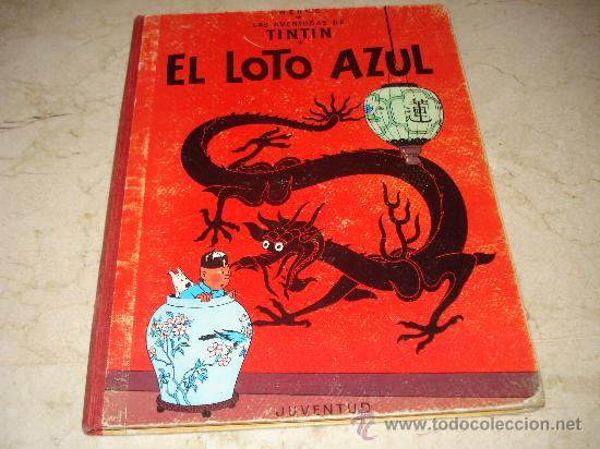 TINTIN - EL LOTO AZUL - EDICION 1970 (Tebeos y Comics - Juventud - Tintín)