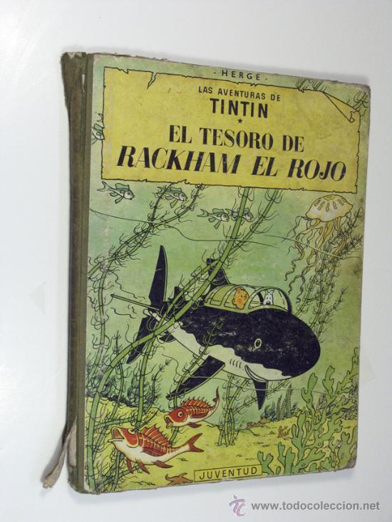 LAS AVENTURAS DE TINTIN. EL TESORO DE RACKHAM EL ROJO. JUVENTUD 4ª EDICIÓN. 1967 (Tebeos y Comics - Juventud - Tintín)