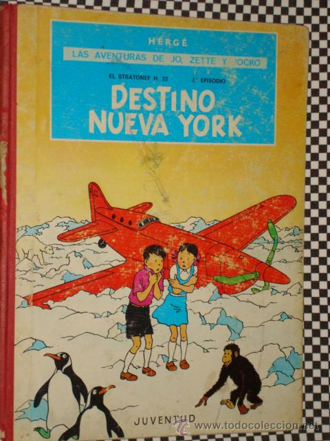 LAS AVENTURAS DE JO ZETTE Y JOCKO * DESTINO NUEVA YORK * COLECCION JUVENTUD * 1 ª EDICION * AÑO 1970 (Tebeos y Comics - Juventud - Otros)