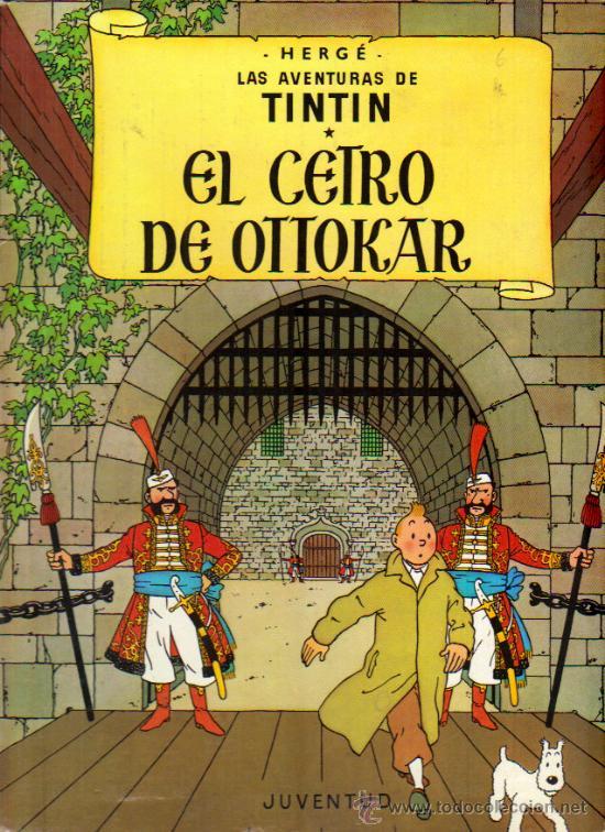 TINTIN EL CETRO DE OTTOKAR - ED.JUVENTUD 1988 (TAPA DURA) (Tebeos y Comics - Juventud - Tintín)