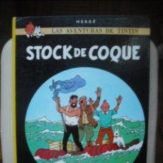 Cómics: STOCK DE COQUE - HERGE - LAS AVENTURAS DE TINTIN - EDITORIAL JUVENTUD DUODECIMA EDICION 1988. Lote 24020537
