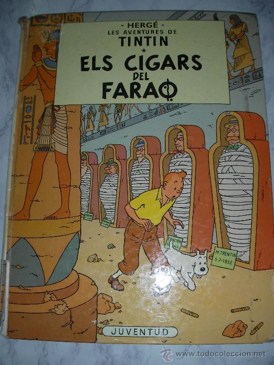 TINTIN EL CIGARS DEL FARAO EN CATALAN? - ENVIO GRATIS A ESPAÑA (Tebeos y Comics - Juventud - Tintín)