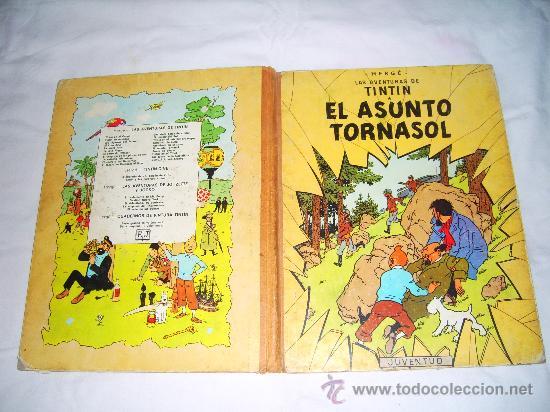LAS AVENTURAS DE TINTIN. EL ASUNTO TORNASOL. HERGE. EDITORIAL JUVENTUD (Tebeos y Comics - Juventud - Tintín)