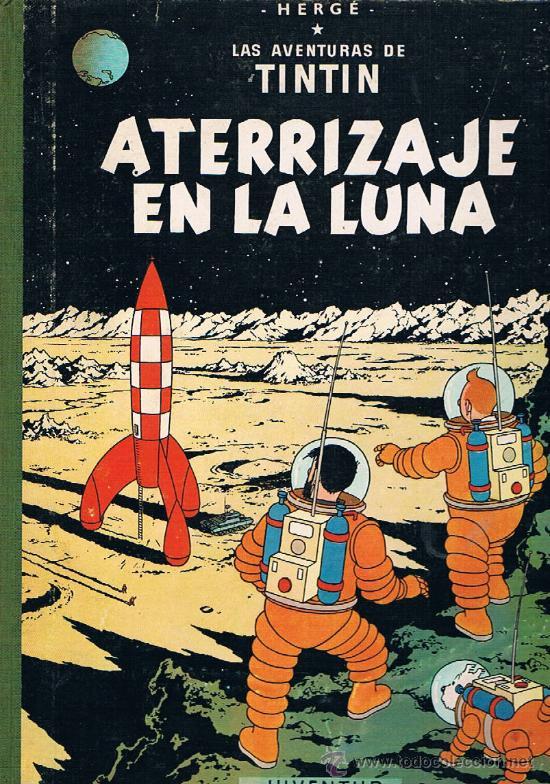 TINTIN ATERRIZAJE EN LA LUNA (Tebeos y Comics - Juventud - Tintín)