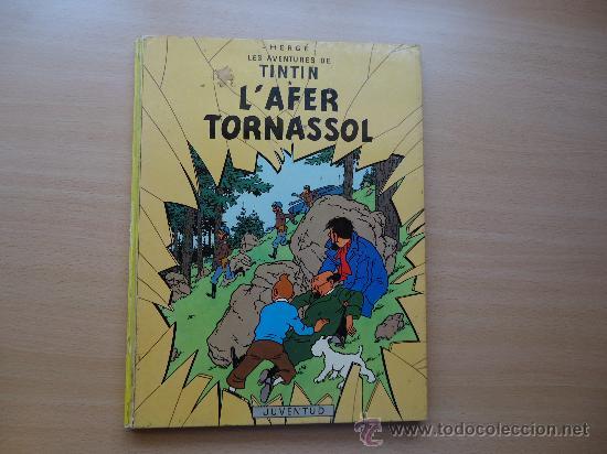TINTIN - L´AFER TORNASSOL - 4ª EDICION HERGÉ JOVENTUT (Tebeos y Comics - Juventud - Tintín)