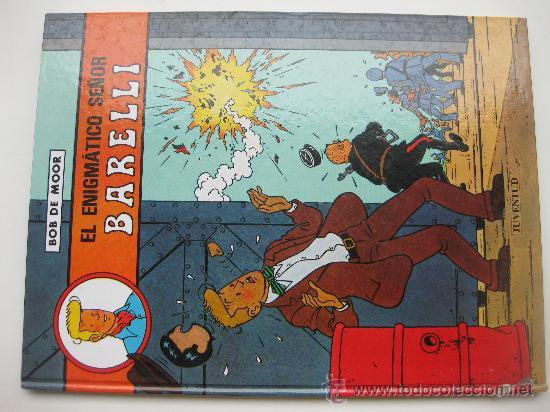EL ENIGMATICO SEÑOR BARELLI NUM 1. BOB DE MOOR. VER DESCRIPCION (Tebeos y Comics - Juventud - Barelli)