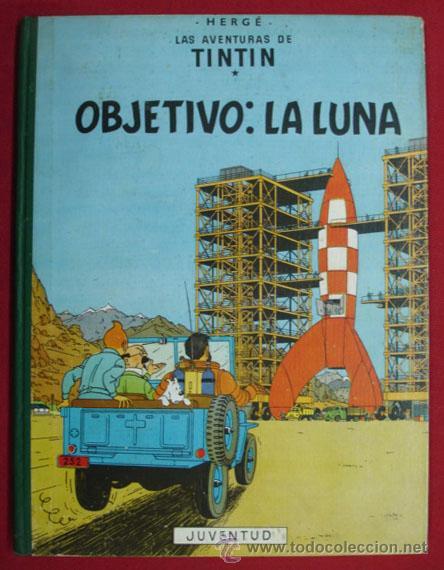 TINTIN. OBJETIVO: LA LUNA. 1ª EDICIÓN 1958. EDIT. JUVENTUD. BUENA CONSERVACIÓN. (Tebeos y Comics - Juventud - Tintín)