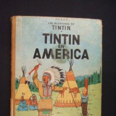 Cómics: TINTIN EN AMERICA - SEGUNDA EDICION - 1969 - LOMO TELA - TAPA DURA - . Lote 28080542