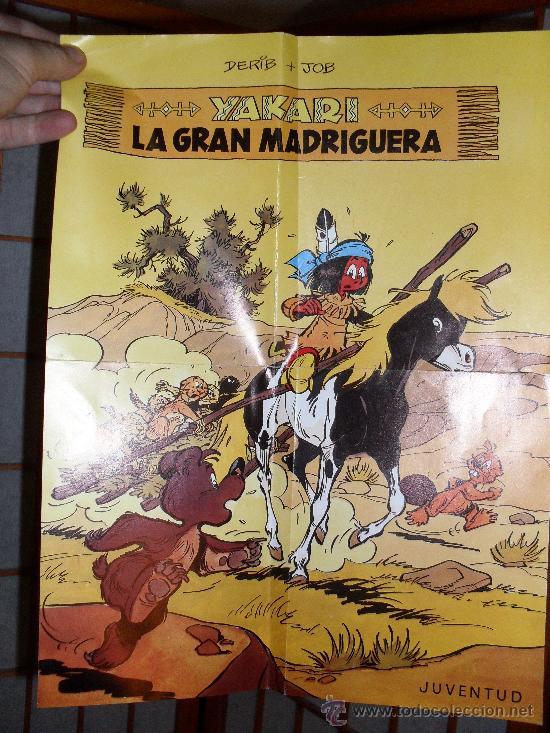 CARTEL YAKARI LA GRAN MADRIGUERA. DERIB I JOB. 38 X 28,5 (Tebeos y Comics - Juventud - Yakary)