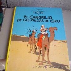 Cómics: LAS AVENTURAS DE TINTIN.- EL CANGREJO DE LAS PINZAS DE ORO. Lote 28637562