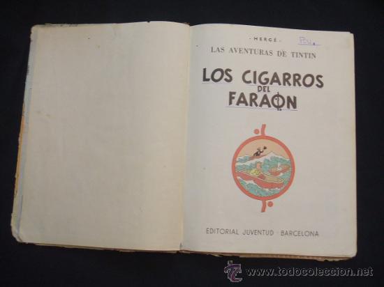 Cómics: LAS AVENTURAS DE TINTIN - LOS CIGARROS DEL FARAON - SEGUNDA (2ª) EDICION - LOMO TELA - - Foto 9 - 28969574