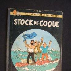 Cómics: LAS AVENTURAS DE TINTIN - STOCK DE COQUE - TERCERA (3ª) EDICION - LOMO TELA - . Lote 28980759