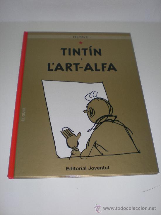 TINTÍN 24. TINTIN I L`ART ALFA - JOVENTUT - EDICIÓ ACTUAL NUMERADA (CATALÀ) (Tebeos y Comics - Juventud - Tintín)