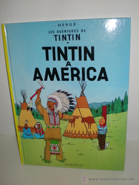 TINTÍN 3. TINTÍN A AMÈRICA - JOVENTUT - EDICIÓ ACTUAL NUMERADA (CATALÀ) (Tebeos y Comics - Juventud - Tintín)