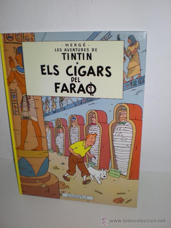 TINTIN 4. ELS CIGARS DEL FARAÓ - JOVENTUT - EDICIÓ ACTUAL NUMERADA (CATALÀ) (Tebeos y Comics - Juventud - Tintín)