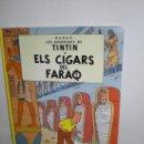 Cómics: TINTIN 4. ELS CIGARS DEL FARAÓ - JOVENTUT - EDICIÓ ACTUAL NUMERADA (CATALÀ). Lote 29605622
