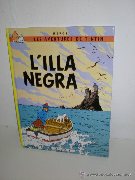 TINTIN 7. L`ILLA NEGRA - JOVENTUT - EDICIÓ ACTUAL NUMERADA (CATALÀ) (Tebeos y Comics - Juventud - Tintín)