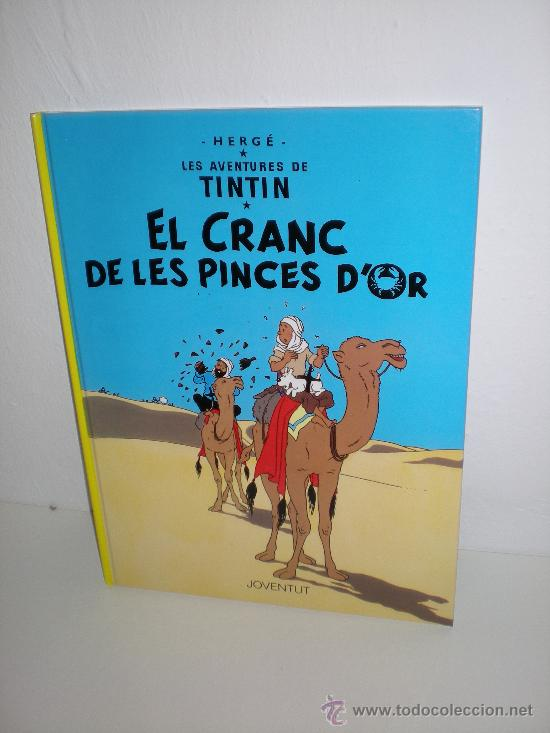 TINTIN 9. EL CRANC DE LES PINCES D`OR - JOVENTUT - EDICIÓ ACTUAL NUMERADA (CATALÀ) (Tebeos y Comics - Juventud - Tintín)