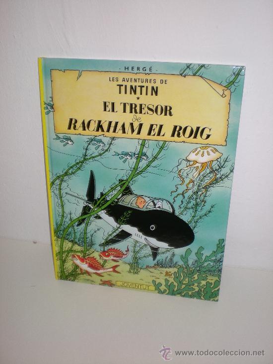 TINTIN 12. EL TRESOR DE RACKHAM EL ROIG - JOVENTUT - EDICIÓ ACTUAL NUMERADA (CATALÀ) (Tebeos y Comics - Juventud - Tintín)