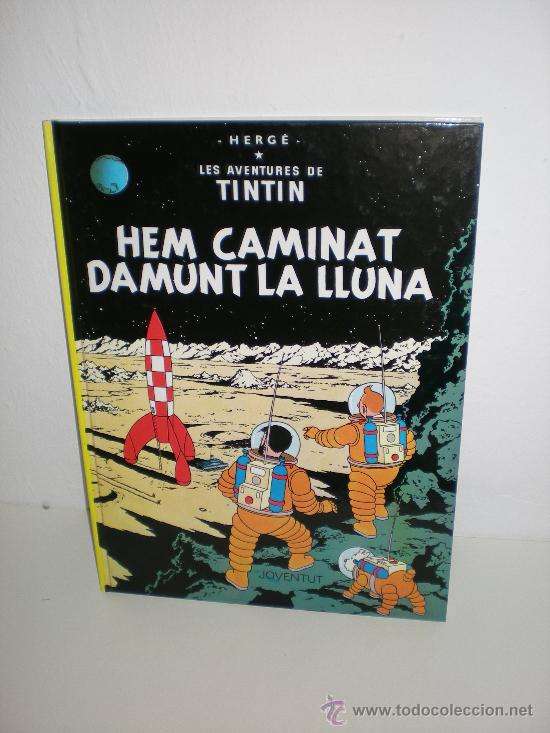TINTÍN 17. HEM CAMINAT DAMUNT LA LLUNA - JOVENTUT - EDICIÓ ACTUAL NUMERADA (CATALÀ) (Tebeos y Comics - Juventud - Tintín)