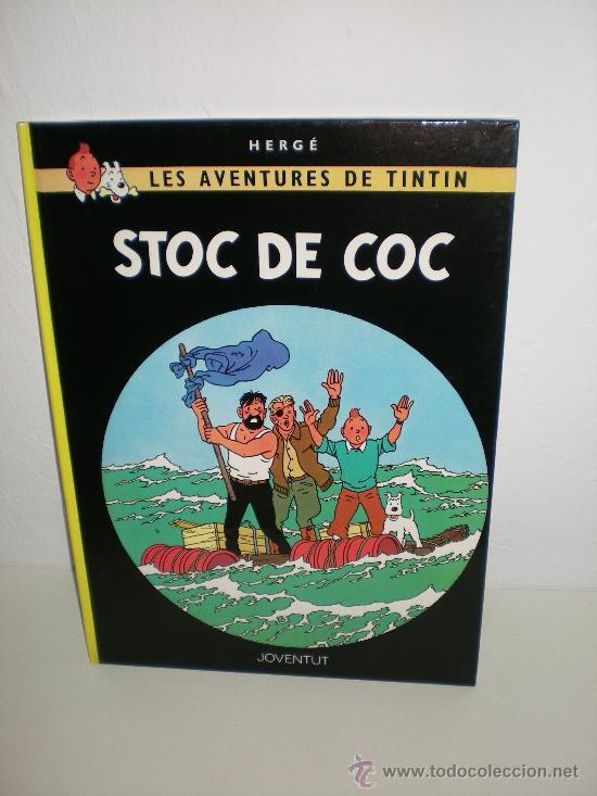 TINTIN 19. STOC DE COC - JOVENTUT - EDICIÓ ACTUAL NUMERADA (CATALÀ) (Tebeos y Comics - Juventud - Tintín)