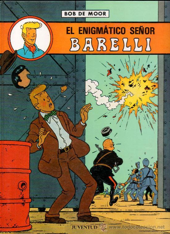 EL ENIGMATICO SEÑOR - BARELLI - BOB DE MOOR (Tebeos y Comics - Juventud - Barelli)