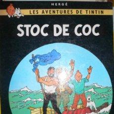 Cómics: TINTIN STOC DE COC. JUVENTUD 5ª EDICION. EN CATALAN. VER DETALLES. VELL I BELL. Lote 29914060