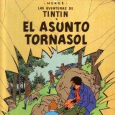 Cómics: TINTIN - EL ASUNTO TORNASOL. Lote 29932423