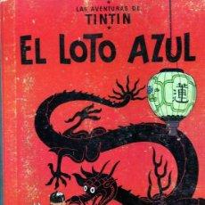 Cómics: TINTIN EL LOTO AZUL 1ª EDICION. Lote 30590350