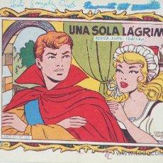 Cómics: UNA SOLA LAGRIMA. COLECCION ALICIA. REVISTA JUVENIL FEMENINA. AÑO III Nº 128. Lote 30784488