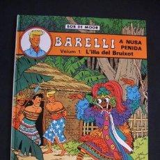 Cómics: BARELLI A NUSA PENIDA - VOLUM 1: L'ILLA DEL BRUIXOT - JOVENTUT - 1990 - EN CATALÀ -. Lote 30799146