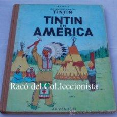 Cómics: TINTIN: TINTIN EN AMERICA. 2ª EDICION. LOMO TELA. AÑO: 1969 (EN CASTELLANO). Lote 31021940