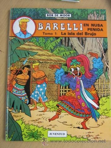 JUVENTUD BARRELLI Nº 1 DE BOB DE MOOR 1ª ED. 1990 (Tebeos y Comics - Juventud - Barelli)