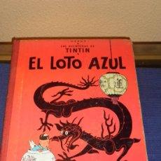 Cómics: LAS AVENTURAS DE TINTÍN, EL LOTO AZUL, PRIMERA EDICIÓN, AÑO 1965. Lote 31353941