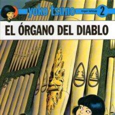 Cómics: YOKO TSUNO - Nº 2 - EL ÓRGANO DEL DIABLO - DE ROGER LELOUP - EDITORIAL JUVENTUD - 1ª EDICIÓN 1991. Lote 31388345