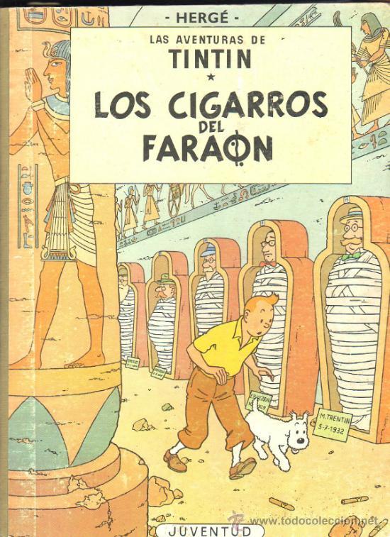 LOS CIGARROS DEL FARAON. LAS AVENTURAS DE TINTIN. TERCERA EDICION. 1968. HERGÉ. (Tebeos y Comics - Juventud - Tintín)