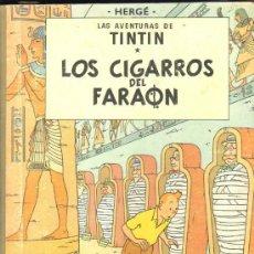 Cómics: LOS CIGARROS DEL FARAON. LAS AVENTURAS DE TINTIN. TERCERA EDICION. 1968. HERGÉ.. Lote 31408237