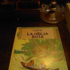 Cómics: TINTIN, LA OREJA ROTA, JUVENTUD, TERCERA EDICION, 1969. Lote 31582110