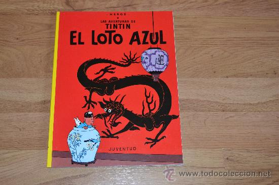 TINTIN. EL LOTO AZUL (Tebeos y Comics - Juventud - Tintín)