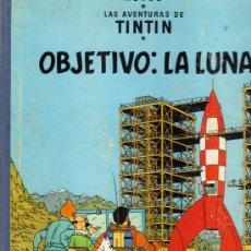 Cómics: LAS AVENTURAS DE TINTÍN: OBJETIVO: LA LUNA (ED.JUVENTUD, HERGÉ) EDICIÓN DE 1965. Lote 32084115