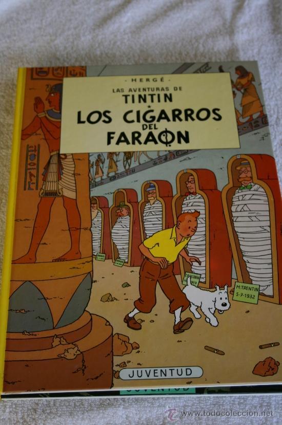 TINTÍN. LOS CIGARROS DEL FARAÓN. TAPAS DURAS. 62 PÁGINAS. IMPECABLE. EDITORIAL JUVENTUD. DECIMOTER (Tebeos y Comics - Juventud - Tintín)