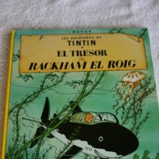 Cómics: TINTÍN. EL TRESOR & RACKHAM EL ROIG. TAPES DURES. 62 PAGINES. EDITORIAL JOVENTUT. IMPECABLE. ONZENA. Lote 32120523