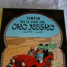 Cómics: TINTÍN. EN EL PAÍS DEL ORO NEGRO. TAPAS DURAS. 62 PÁGINAS. IMPECABLE. EDITORIAL JUVENTUD. UNDÉCIMA. Lote 32120678