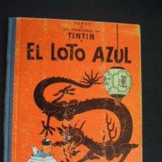 Cómics: LAS AVENTURAS DE TINTIN - EL LOTO AZUL - PRIMERA (1ª) EDICION - 1965 - - . Lote 32124327