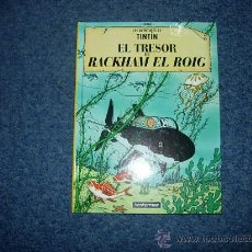 Cómics: TINTIN EL TESORO DE RACKHAM EL ROJO - TRESOR DE RACKHAM EL ROIG - CATALAN CATALA - CASTERMAN 2002. Lote 32299926