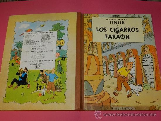 (M-22) LAS AVENTURAS DE TINTIN - LOS CIGARROS DEL FARAON , EDT JUVENTUD 1972, 4 EDC (Tebeos y Comics - Juventud - Tintín)