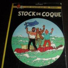 Cómics: TINTIN. STOCK DE COQUE. EDITORIAL JUVENTUD. HERGÉ. 1986. . Lote 32416626