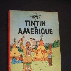 Cómics: HERGE - LES AVENTURES DE TINTIN - TINTIN EN AMERIQUE - CASTERMAN 1958 - EN FRANCES -. Lote 87295842